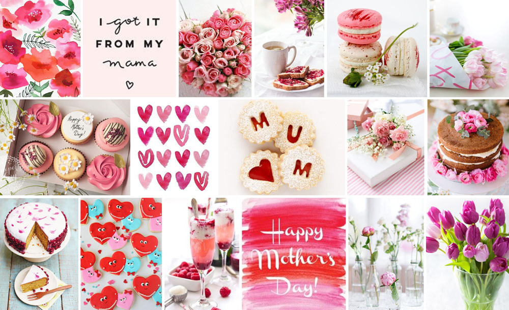 Mother's Day Inspiration 2018
